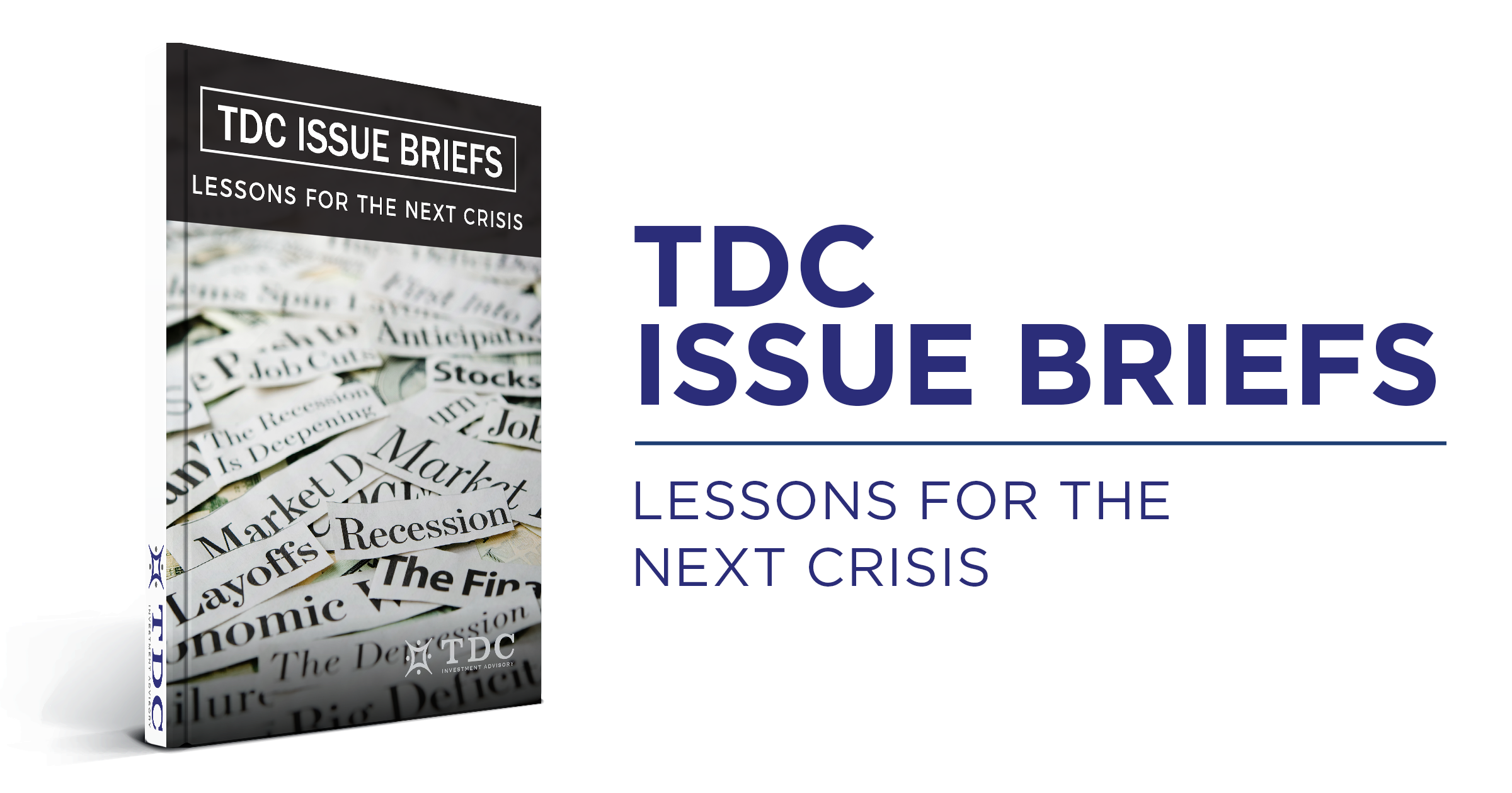 TDC Issue Briefs: Lessons for the Next Crisis