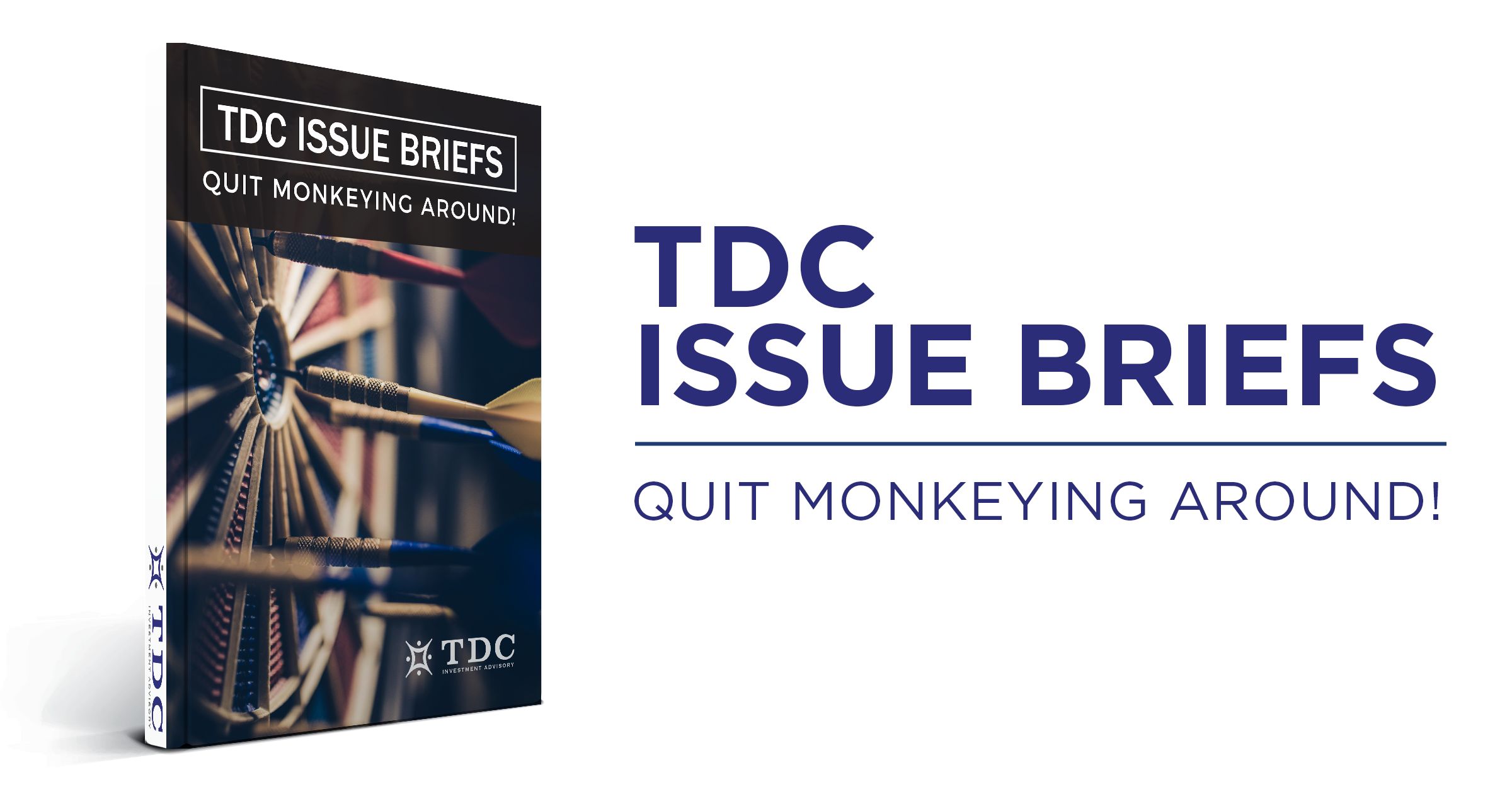TDC Issue Briefs: Quit Monkeying Around!