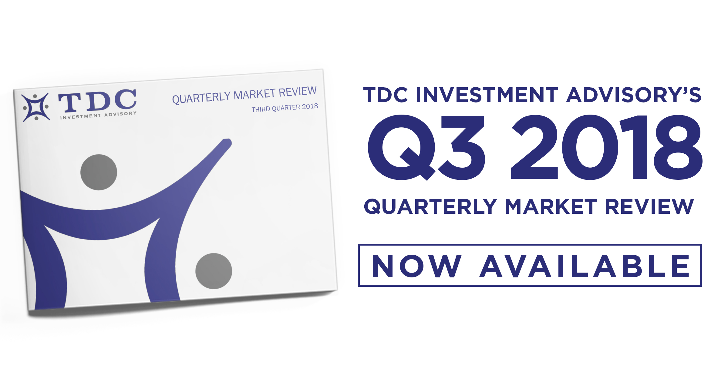 TDC's Quarterly Market Review for Q3 2018 is Now Available