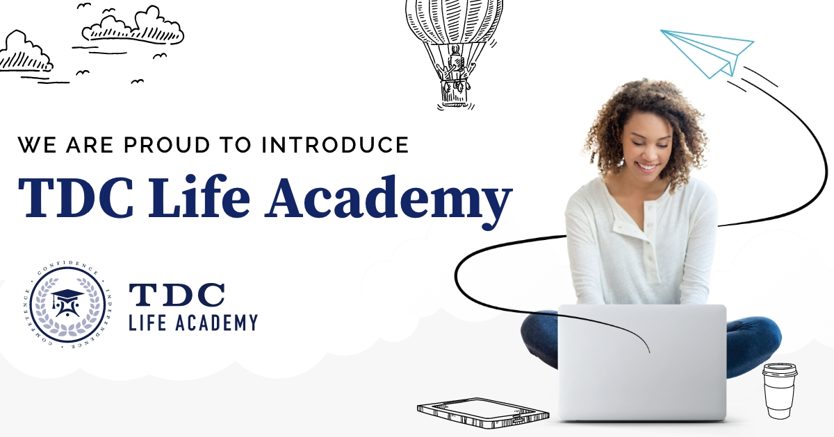 We Are Proud to Launch TDC Life Academy